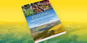 IFPRI出版新书,聚焦埃塞俄比亚的农业食物系统